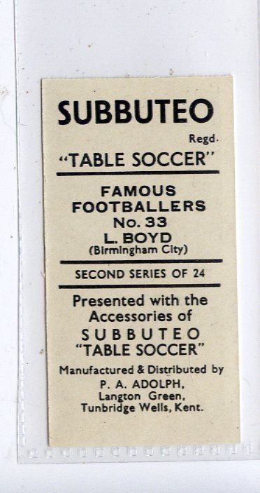 ADOLPH-FAMOUS FOOTBALL ERS 2ND SERIES -#33- BIRMINGHAM CITY BOYD
