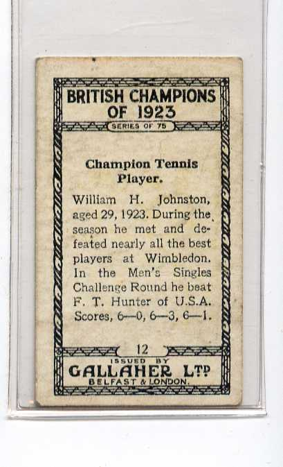 GALLAHER-BRITISH CHAMPIONS OF 1923-#12 WILLIAM JOHNSTON TENNIS